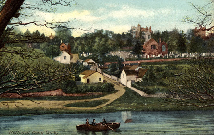 Wetheral from Corby, circa 1900